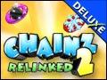 Chainz 2 Deluxe