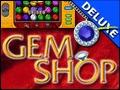 Gem Shop Deluxe