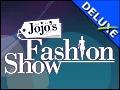 Jojo's Fashion Show Deluxe