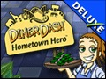 Diner Dash - Hometown Hero Deluxe