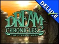 Dream Chronicles 2 - The Eternal Maze Deluxe