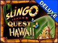 Slingo Quest Hawaii Deluxe
