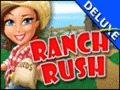 Ranch Rush Deluxe