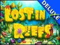 Lost in Reefs Deluxe