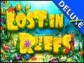 Lost in Reefs Deluxe