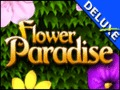 Flower Paradise Deluxe