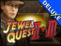 Double Play Jewel Quest II and Jewel Quest III Deluxe