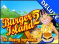 Burger Island 2 - The Missing Ingredient Deluxe
