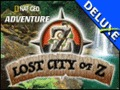 Lost City of Z Deluxe