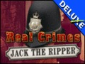 Real Crimes - Jack the Ripper Deluxe