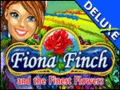 Fiona Finch and the Finest Flowers Deluxe