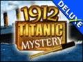 1912 Titanic Mystery Deluxe