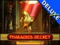 Pharaoh's Secret Deluxe