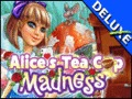 Alice's Tea Cup Madness Deluxe