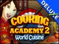 Cooking Academy 2 Deluxe