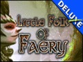 Little Folk of Faery Deluxe