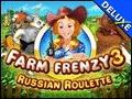 Farm Frenzy 3 - Russian Roulette Deluxe