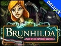 Brunhilda and the Dark Crystal Deluxe