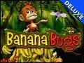 Banana Bugs Deluxe
