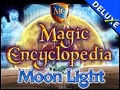 Magic Encyclopedia - Moon Light Deluxe