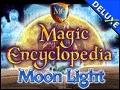 Magic Encyclopedia - Moon Light Deluxe
