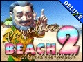 Paradise Beach 2 - Around the World Deluxe