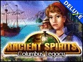 Ancient Spirits - Columbus' Legacy Deluxe