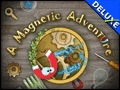 A Magnetic Adventure Deluxe