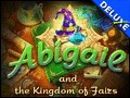 Abigail and the Kingdom of Fairs Deluxe