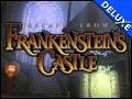 Escape from Frankenstein's Castle Deluxe