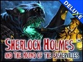 Sherlock Holmes and The Hound of The Baskervilles Deluxe