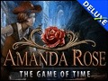 Amanda Rose - The Game of Time Deluxe