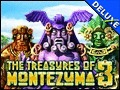 The Treasures of Montezuma 3 Deluxe