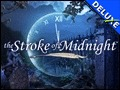 The Stroke of Midnight Deluxe