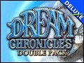 Double Pack Dream Chronicles Deluxe