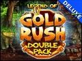 Double Pack Legend of Gold Rush Deluxe