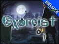 Exorcist Deluxe