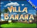 Villa Banana Deluxe