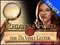Rhianna Ford & The Da Vinci Letter Deluxe