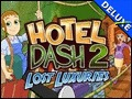 Hotel Dash 2 - Lost Luxuries Deluxe