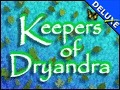Keepers of Dryandra Deluxe
