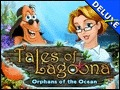 Tales of Lagoona - Orphans of the Ocean Deluxe