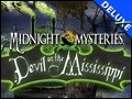 Midnight Mysteries - Devil on the Mississippi Deluxe