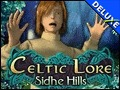 Celtic Lore - Sidhe Hills Deluxe