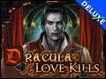 Dracula - Love Kills Deluxe