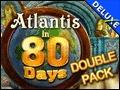 Double Pack Atlantis in 80 Days Deluxe