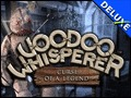 Voodoo Whisperer - Curse of a Legend Deluxe