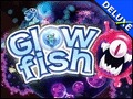Glowfish Deluxe