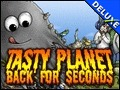 Tasty Planet - Back for Seconds Deluxe