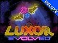 Luxor Evolved Deluxe